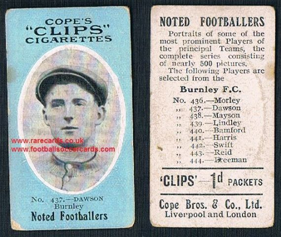 1909 Cope's Clips 3rd series Noted Footballers, 500 back, 437 Jerry Dawson Burnley 's goalie